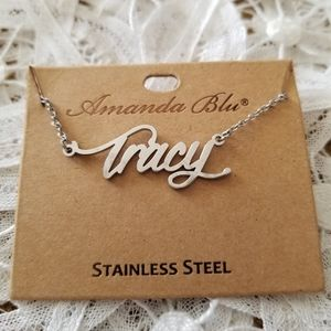 TRACY Stainless Steel Name Necklace NWT